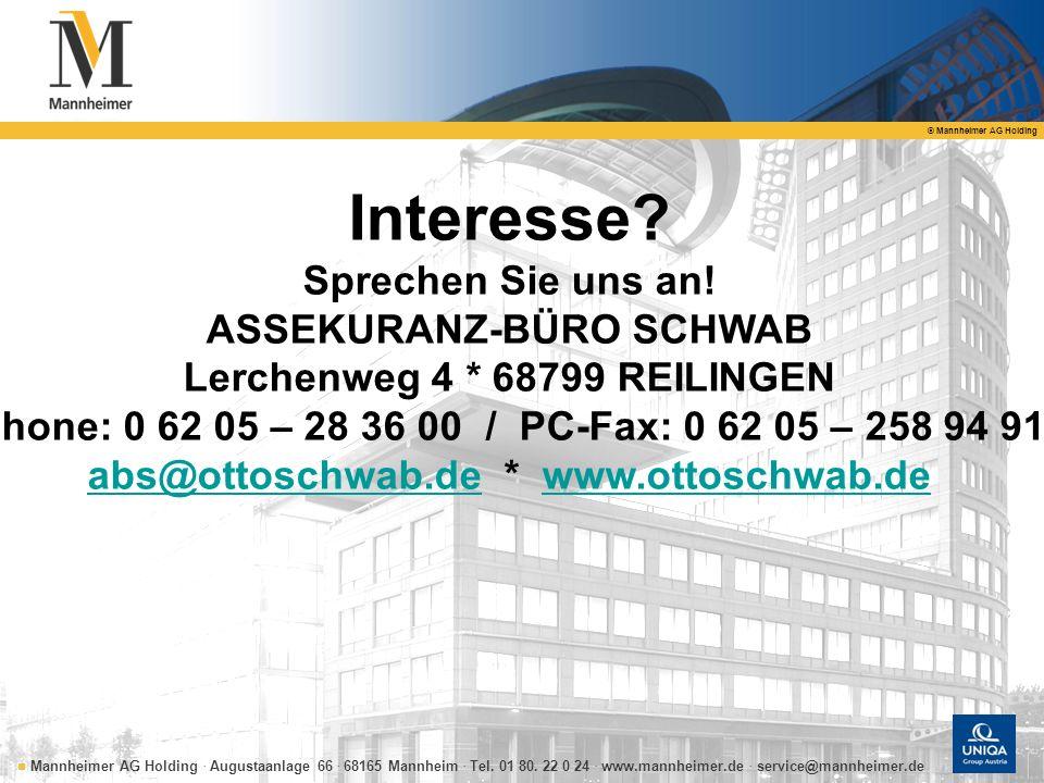 Interesse Sprechen Sie uns an! ASSEKURANZ-BÜRO SCHWAB
