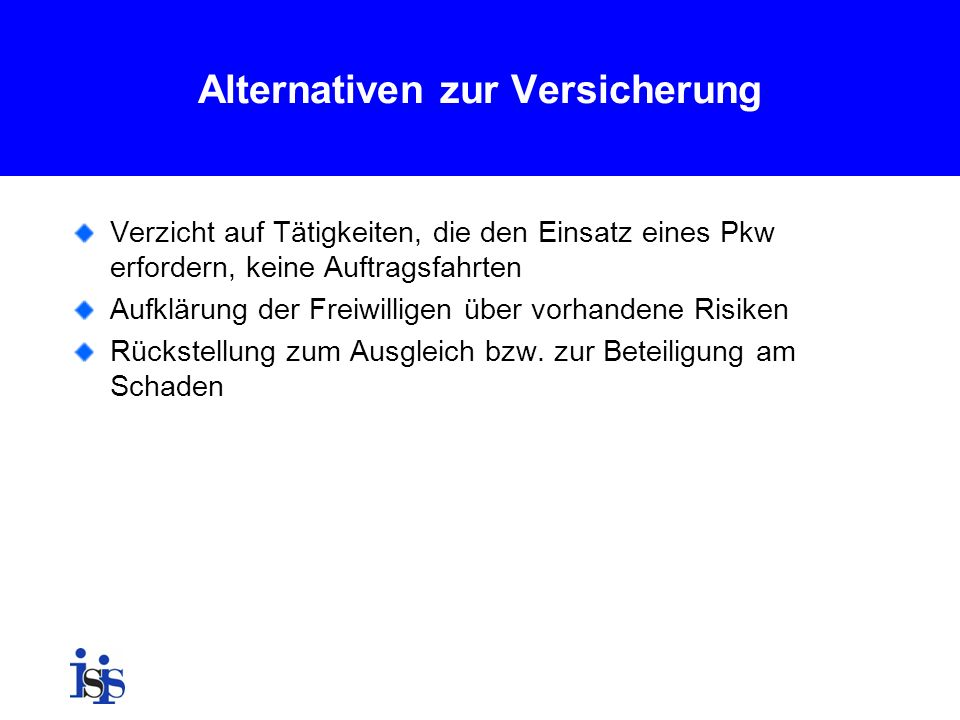 Alternativen zur Versicherung