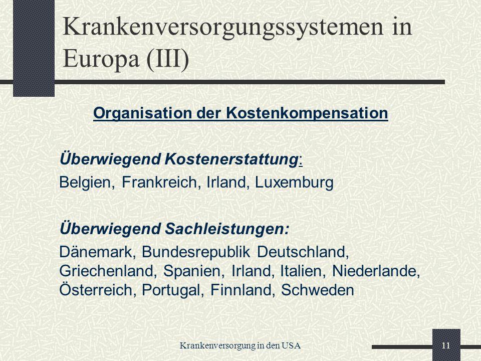 Krankenversorgungssystemen in Europa (III)