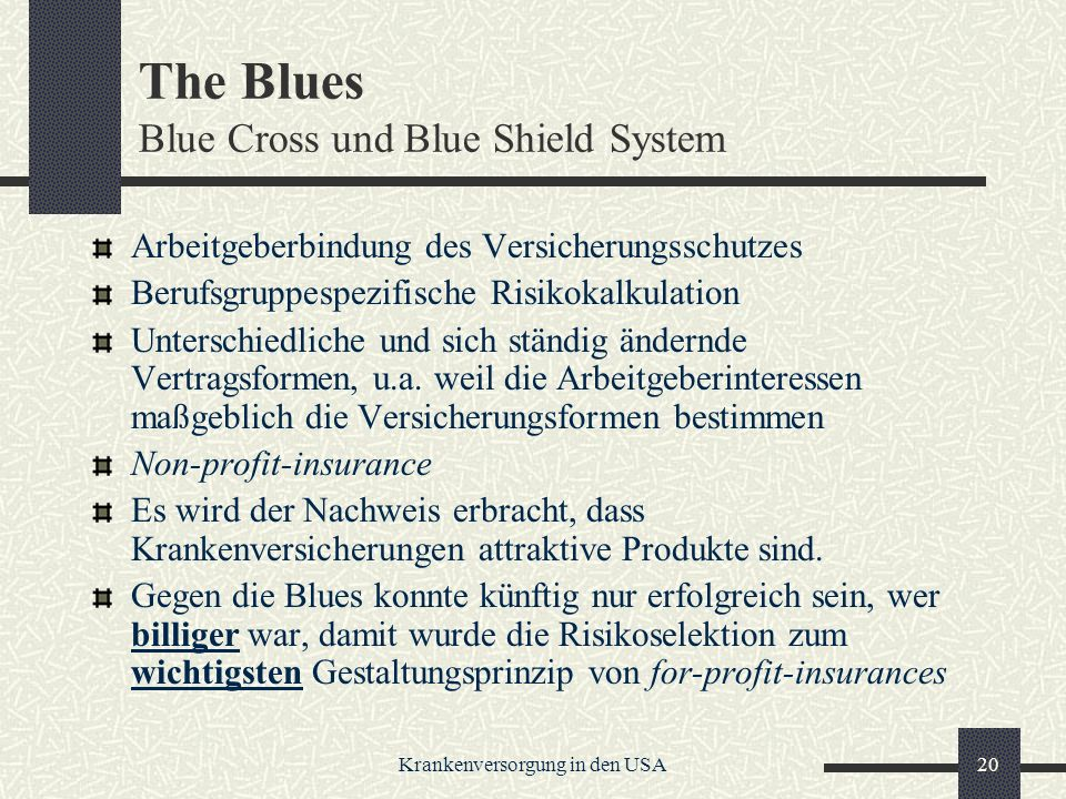 The Blues Blue Cross und Blue Shield System