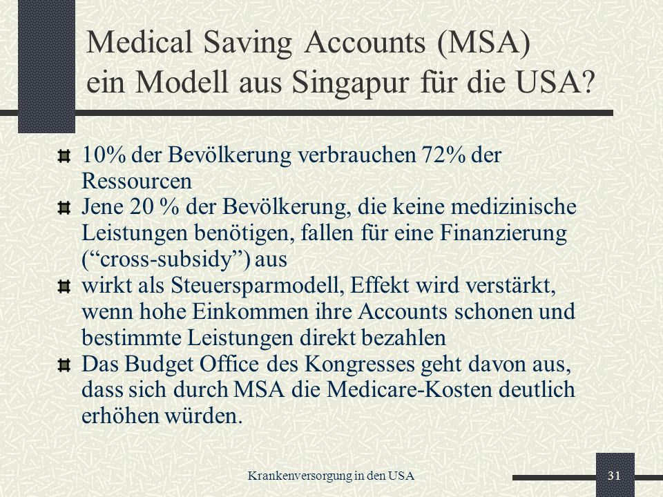 Medical Saving Accounts (MSA) ein Modell aus Singapur für die USA