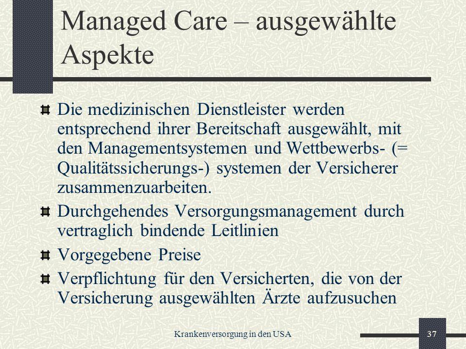 Managed Care – ausgewählte Aspekte