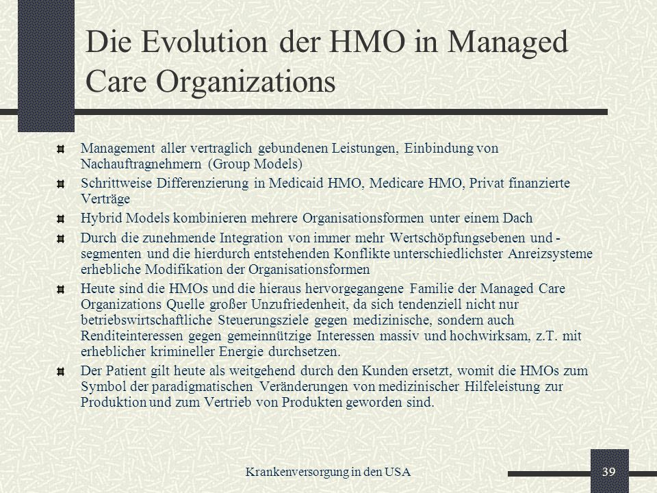Die Evolution der HMO in Managed Care Organizations