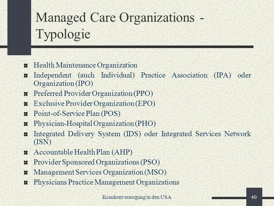 Managed Care Organizations - Typologie
