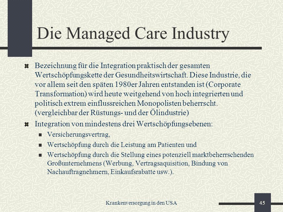 Die Managed Care Industry