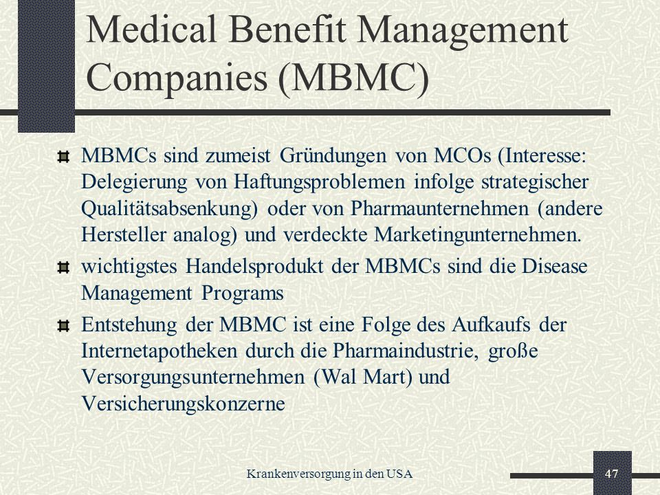 Medical Benefit Management Companies (MBMC)