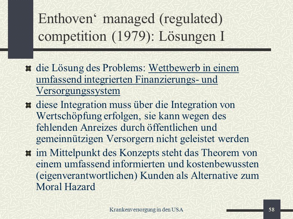 Enthoven' managed (regulated) competition (1979): Lösungen I