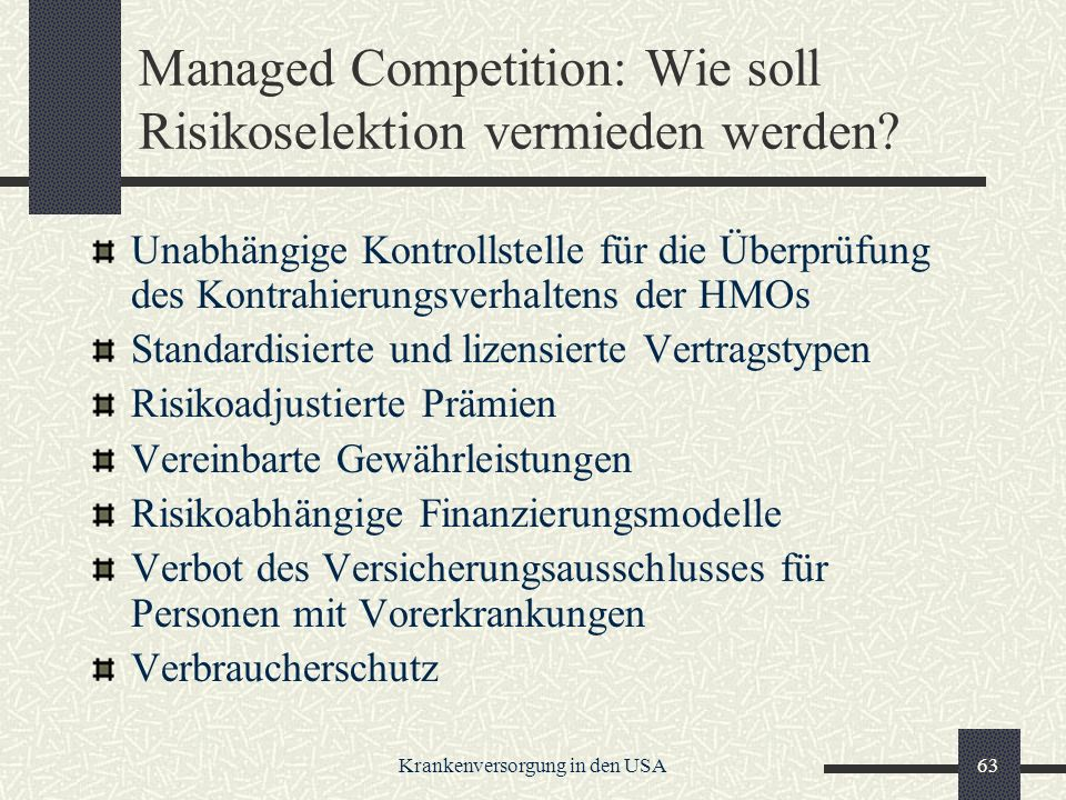 Managed Competition: Wie soll Risikoselektion vermieden werden