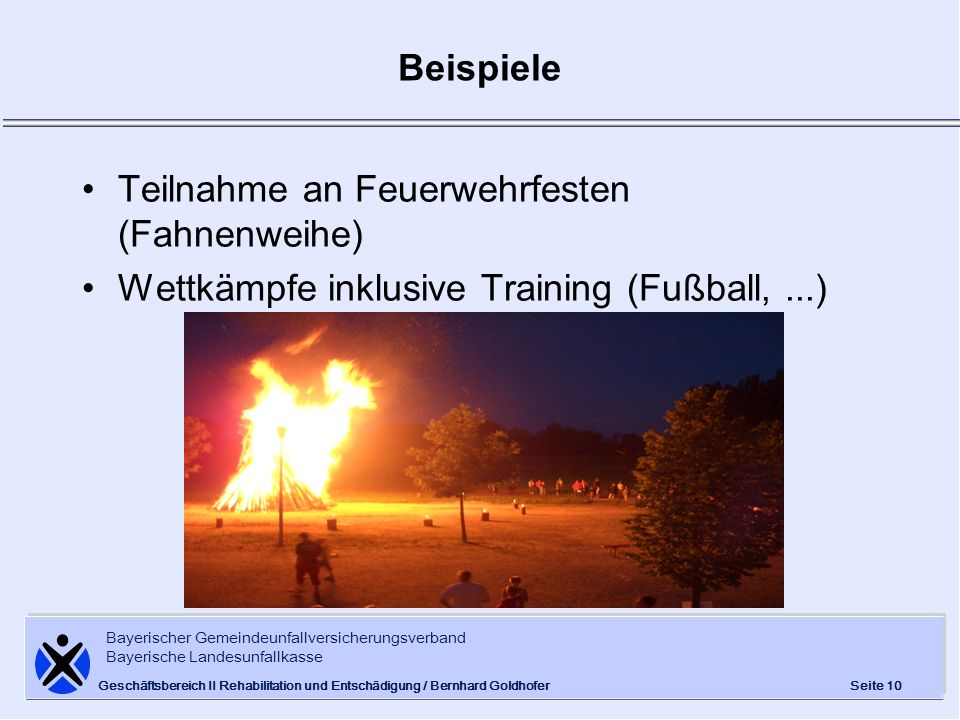 Teilnahme an Feuerwehrfesten (Fahnenweihe)