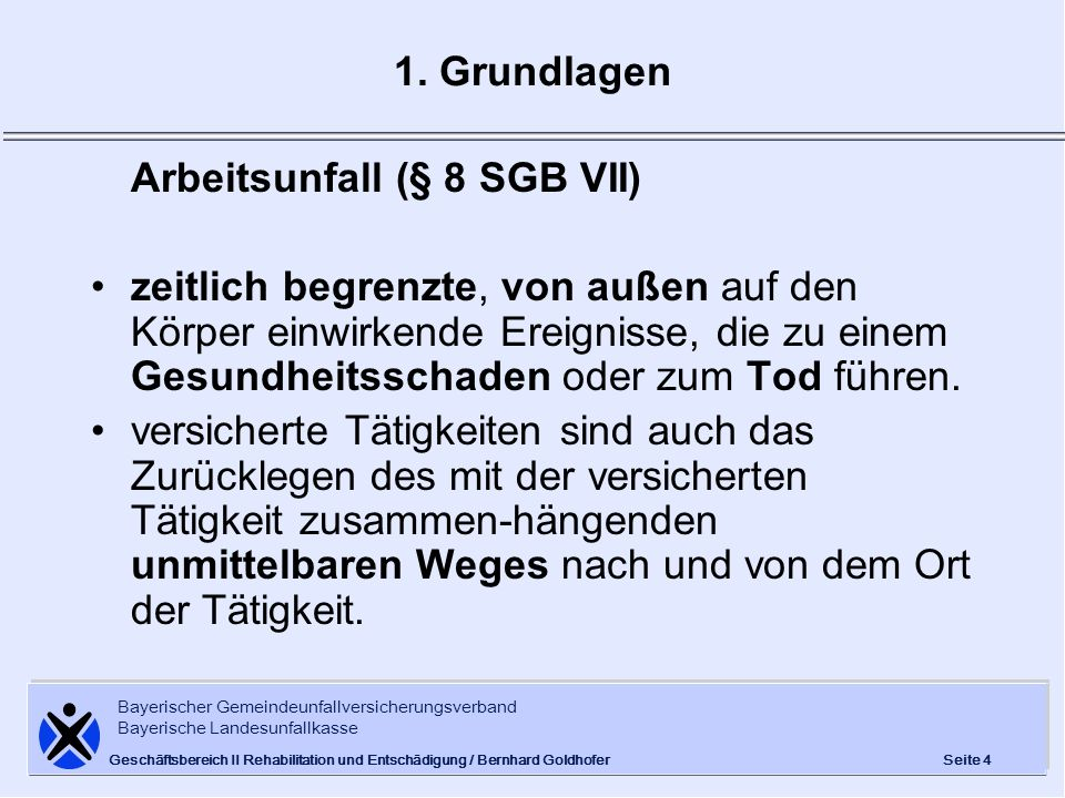 Arbeitsunfall (§ 8 SGB VII)