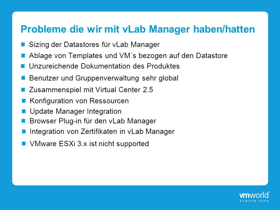 Probleme die wir mit vLab Manager haben/hatten