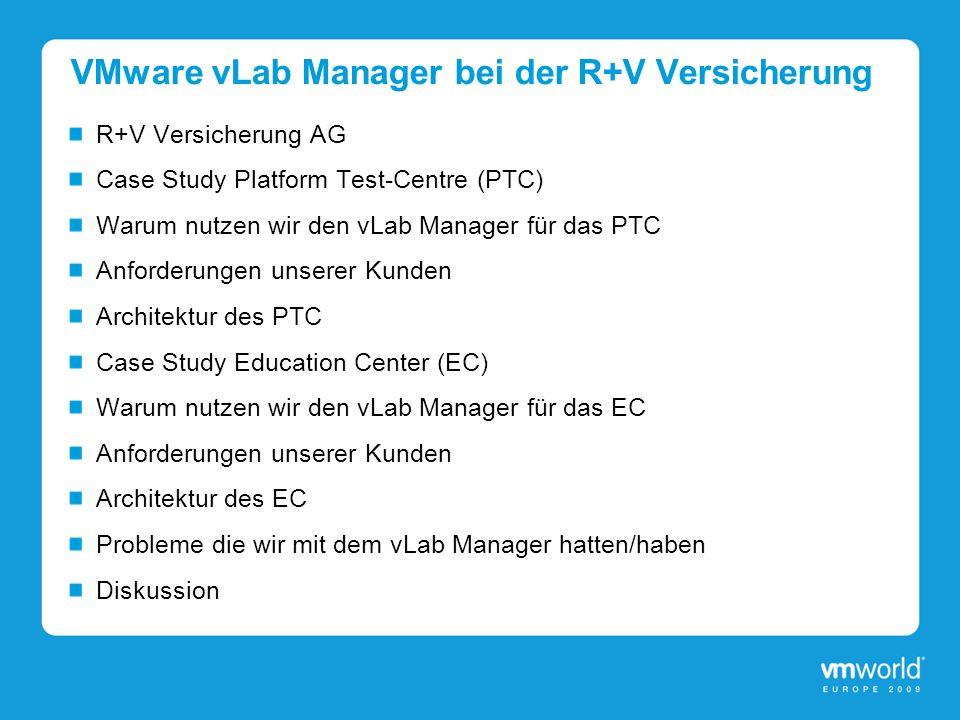 VMware vLab Manager bei der R+V Versicherung