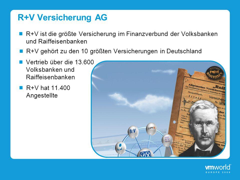 R+V Versicherung AG R+V ist die größte Versicherung im Finanzverbund der Volksbanken und Raiffeisenbanken.