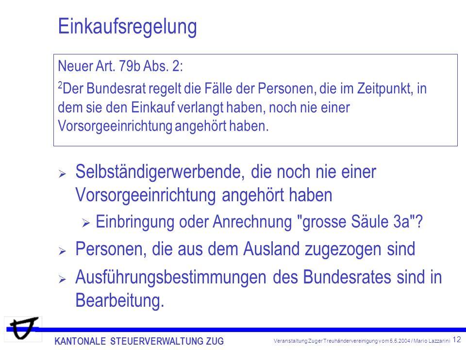 Einkaufsregelung Neuer Art. 79b Abs. 2: