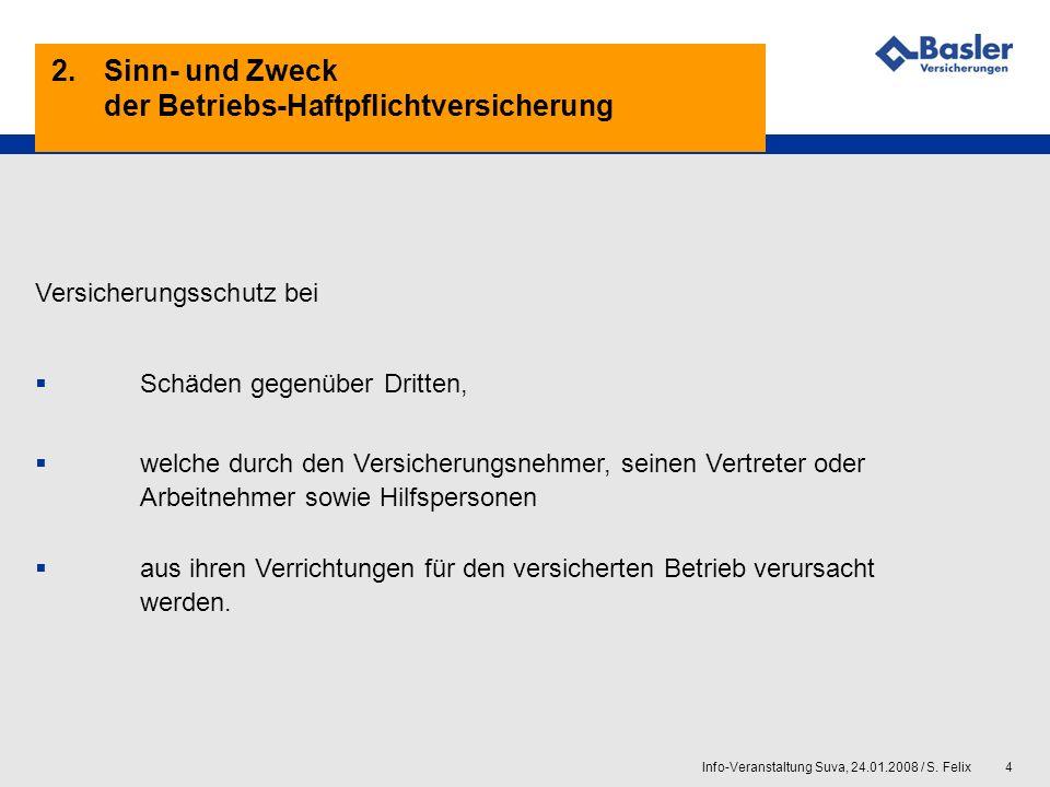 2. Sinn- und Zweck der Betriebs-Haftpflichtversicherung