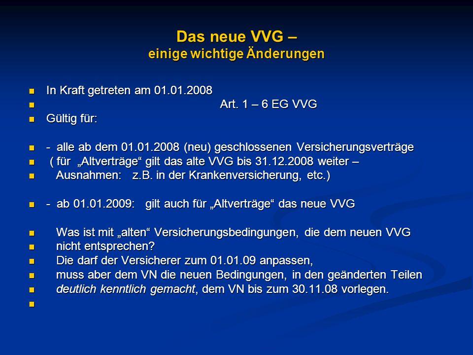Das neue VVG – einige wichtige Änderungen