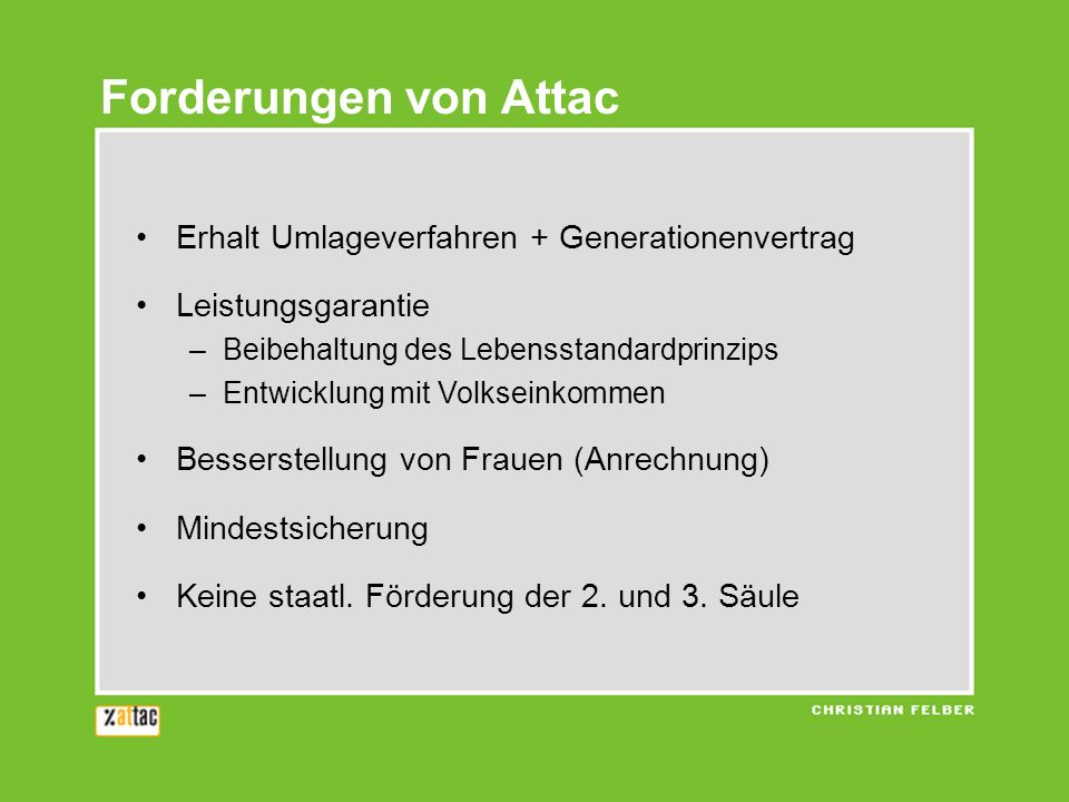 Forderungen von Attac Erhalt Umlageverfahren + Generationenvertrag