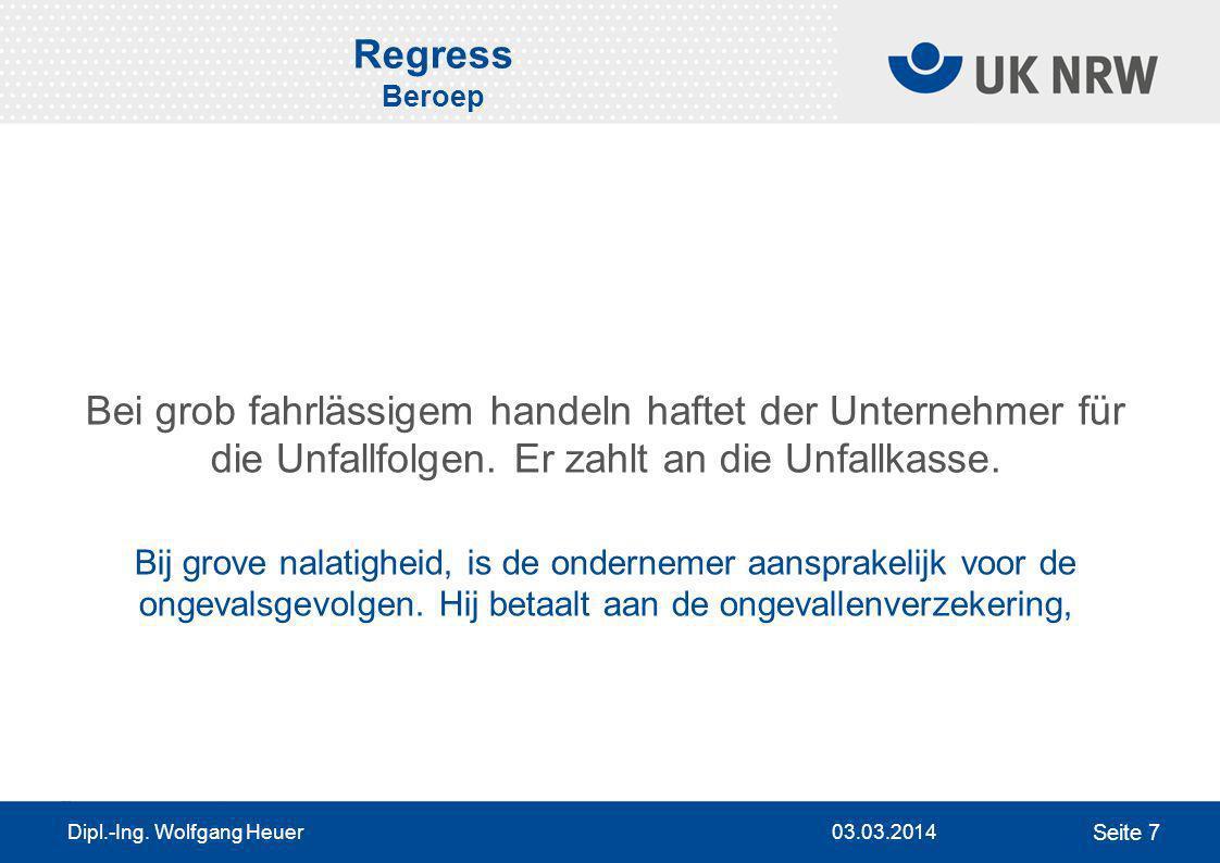 Regress BeroepBei grob fahrlässigem handeln haftet der Unternehmer für die Unfallfolgen. Er zahlt an die Unfallkasse.