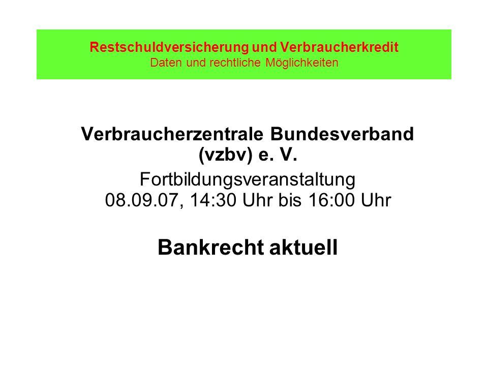 Bankrecht aktuell Verbraucherzentrale Bundesverband (vzbv) e. V.