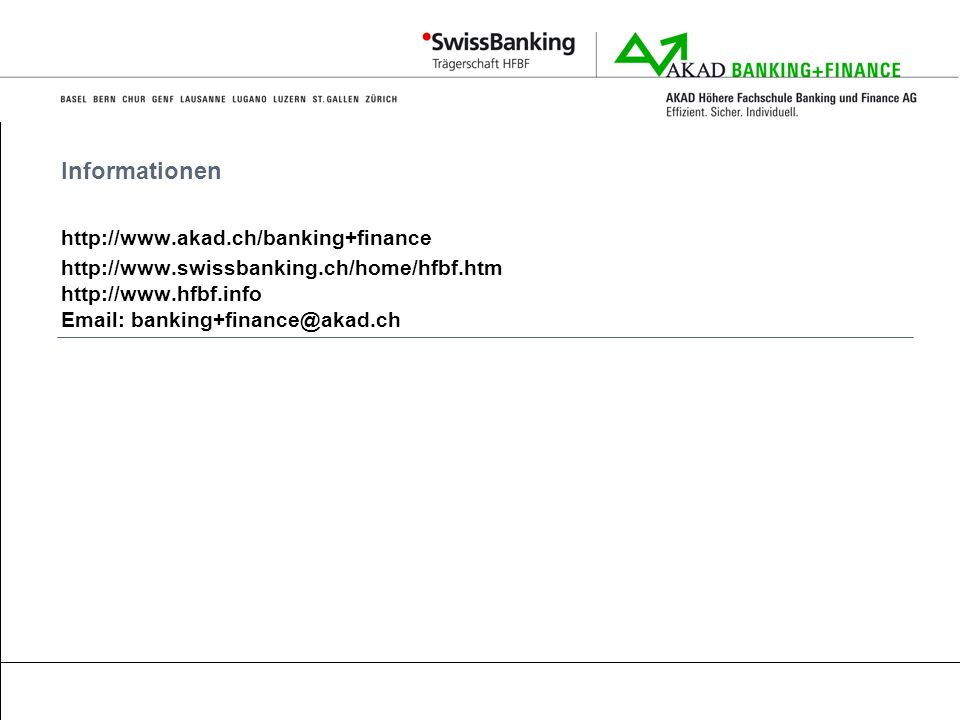 Informationen http://www.akad.ch/banking+finance