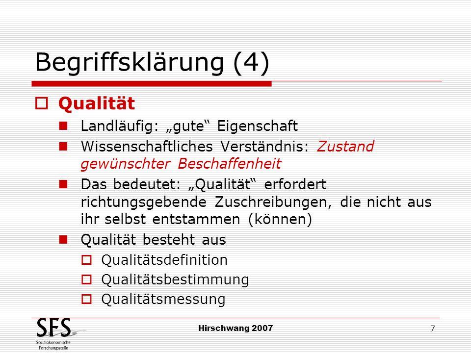 """Begriffsklärung (4) Qualität Landläufig: """"gute Eigenschaft"""