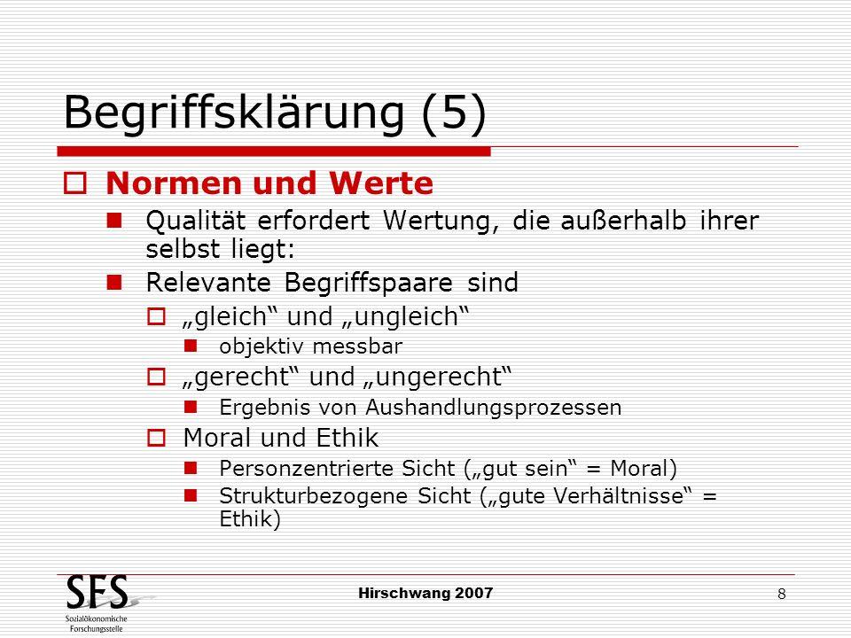 Begriffsklärung (5) Normen und Werte