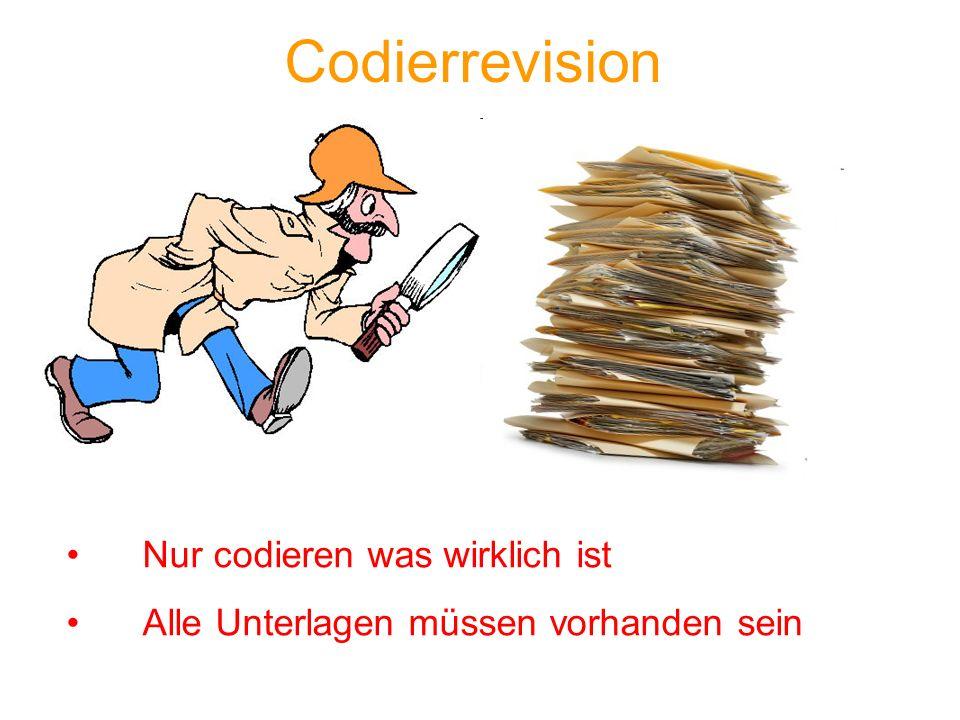 Codierrevision Nur codieren was wirklich ist