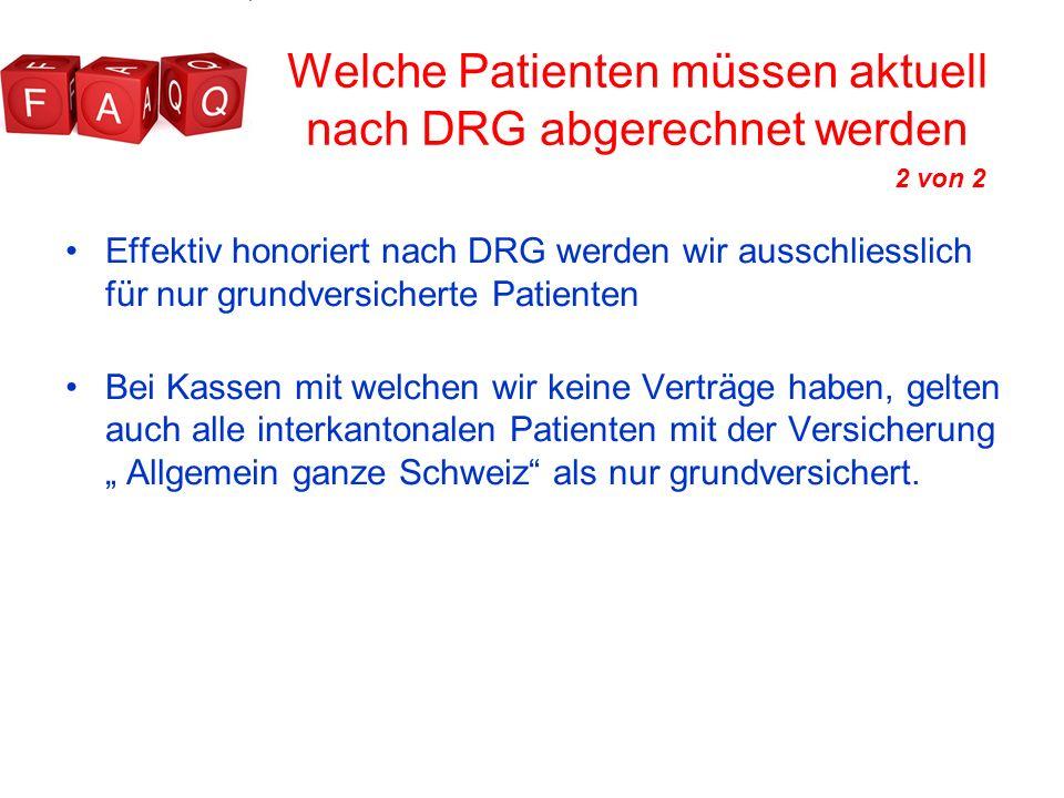 Welche Patienten müssen aktuell nach DRG abgerechnet werden