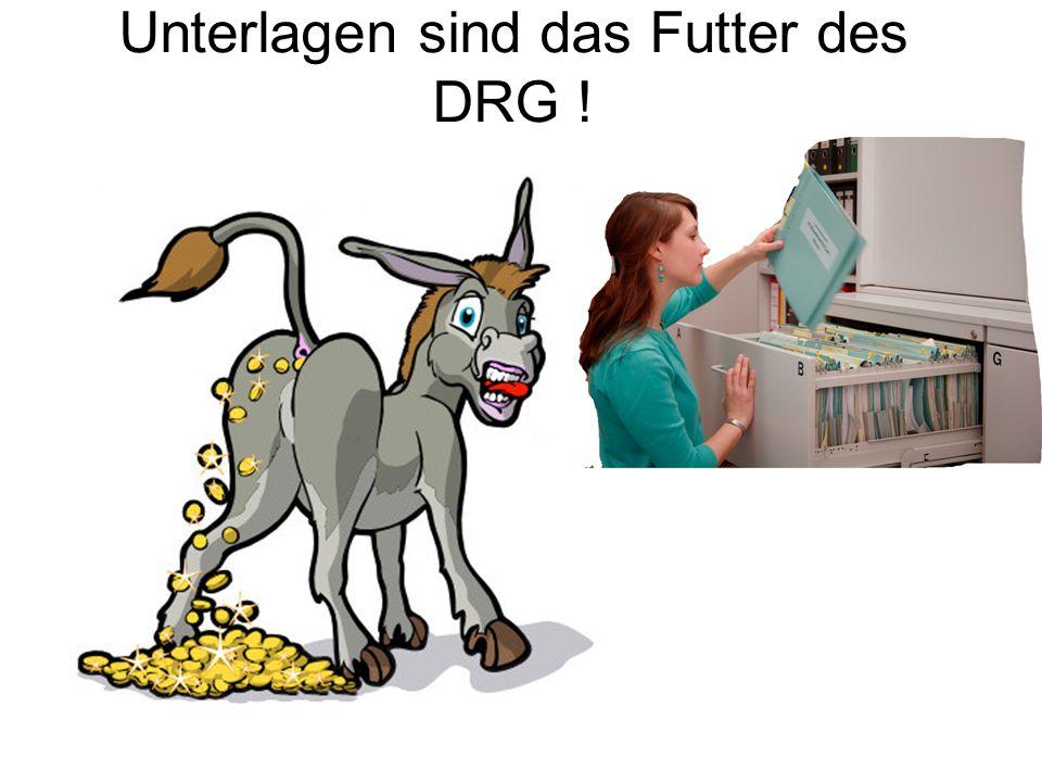 Unterlagen sind das Futter des DRG !