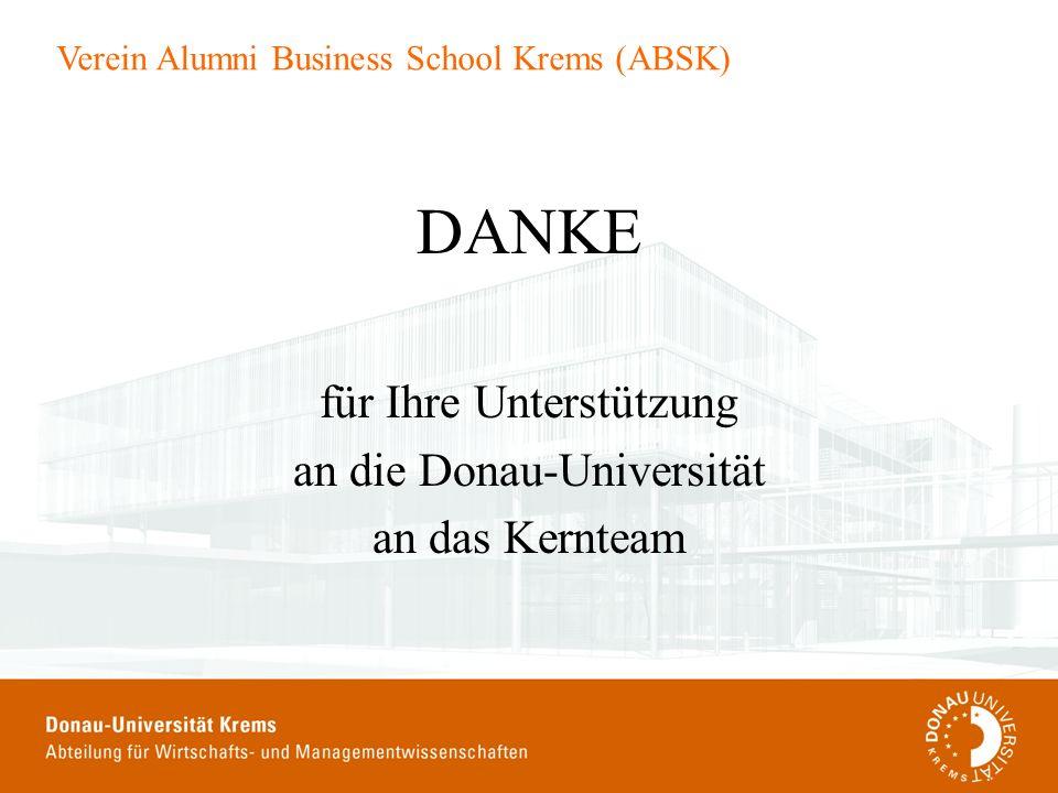 DANKE für Ihre Unterstützung an die Donau-Universität an das Kernteam
