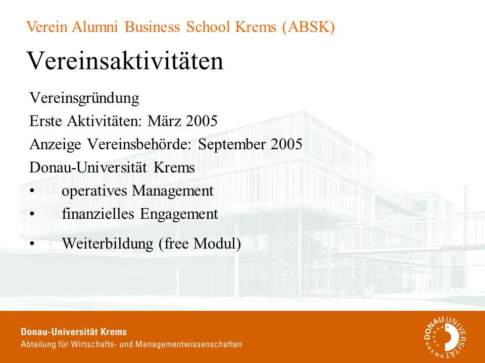 Vereinsaktivitäten Vereinsgründung Erste Aktivitäten: März 2005
