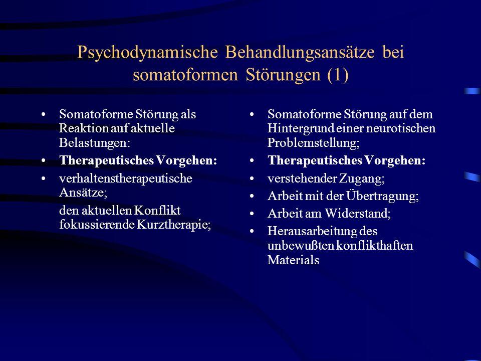 Psychodynamische Behandlungsansätze bei somatoformen Störungen (1)