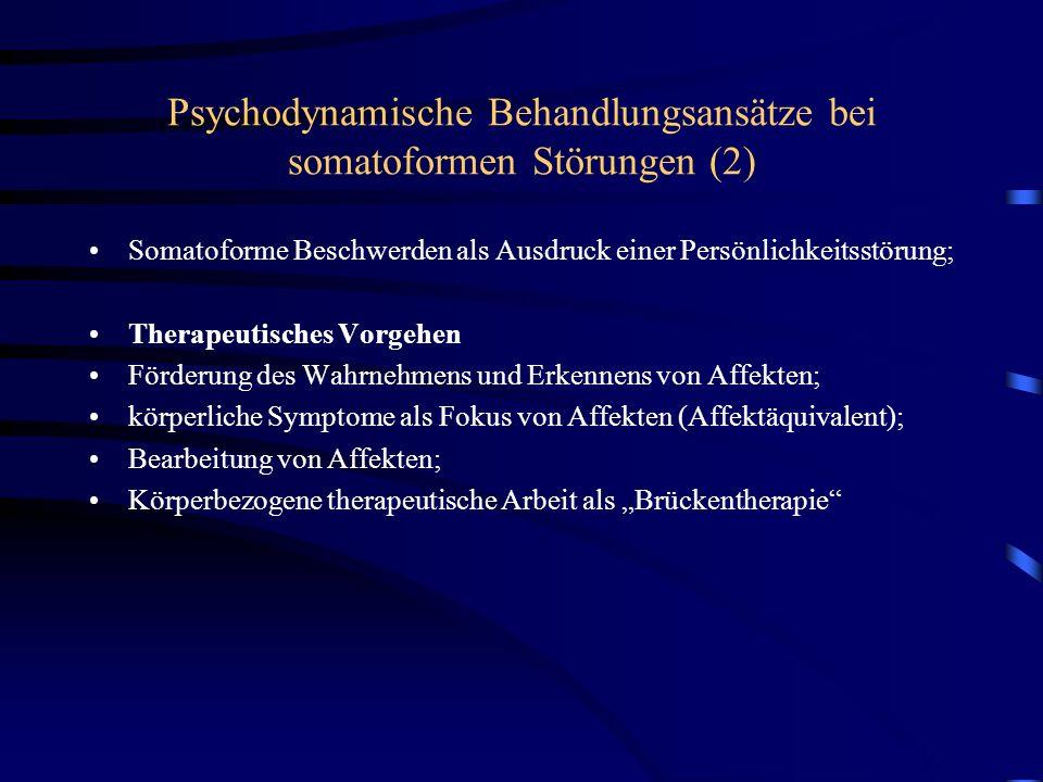Psychodynamische Behandlungsansätze bei somatoformen Störungen (2)