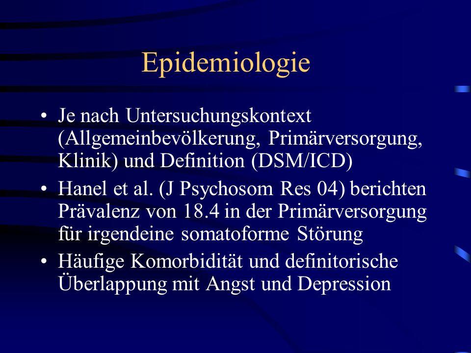 Epidemiologie Je nach Untersuchungskontext (Allgemeinbevölkerung, Primärversorgung, Klinik) und Definition (DSM/ICD)