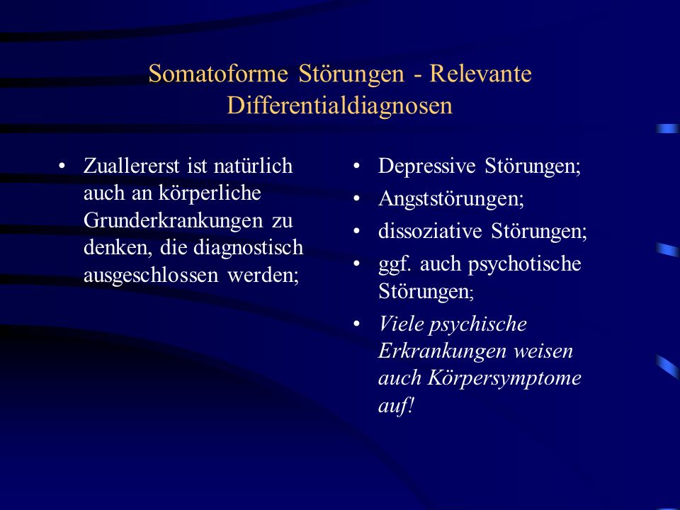 Somatoforme Störungen - Relevante Differentialdiagnosen