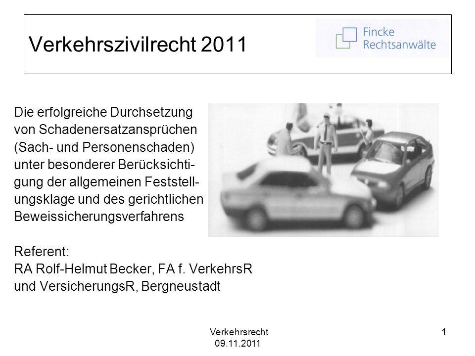 Verkehrszivilrecht 2011 Die erfolgreiche Durchsetzung