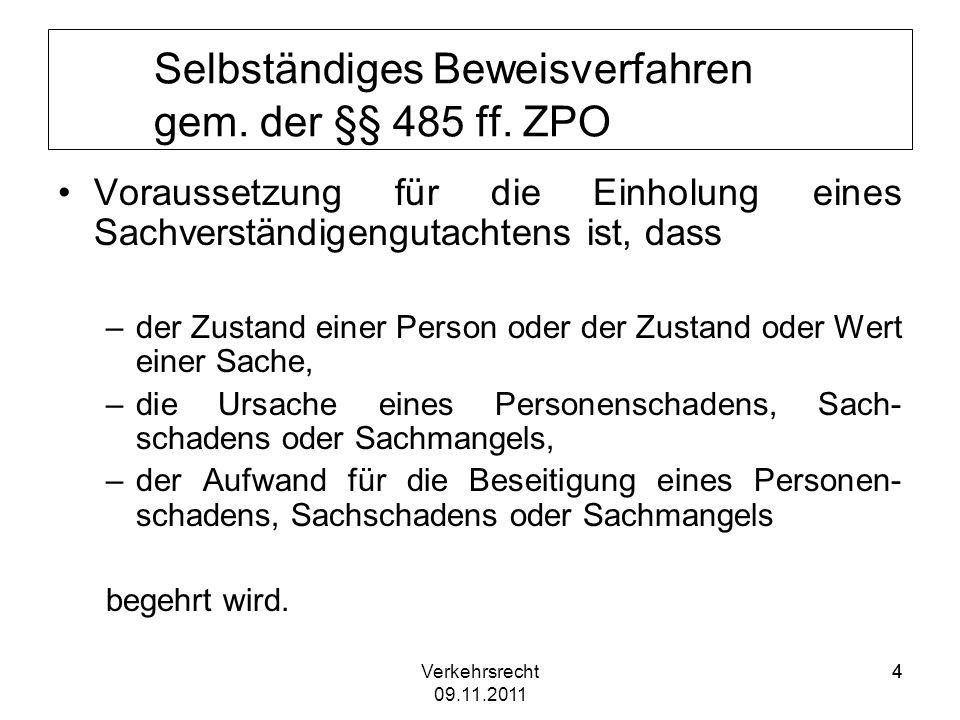 Selbständiges Beweisverfahren gem. der §§ 485 ff. ZPO