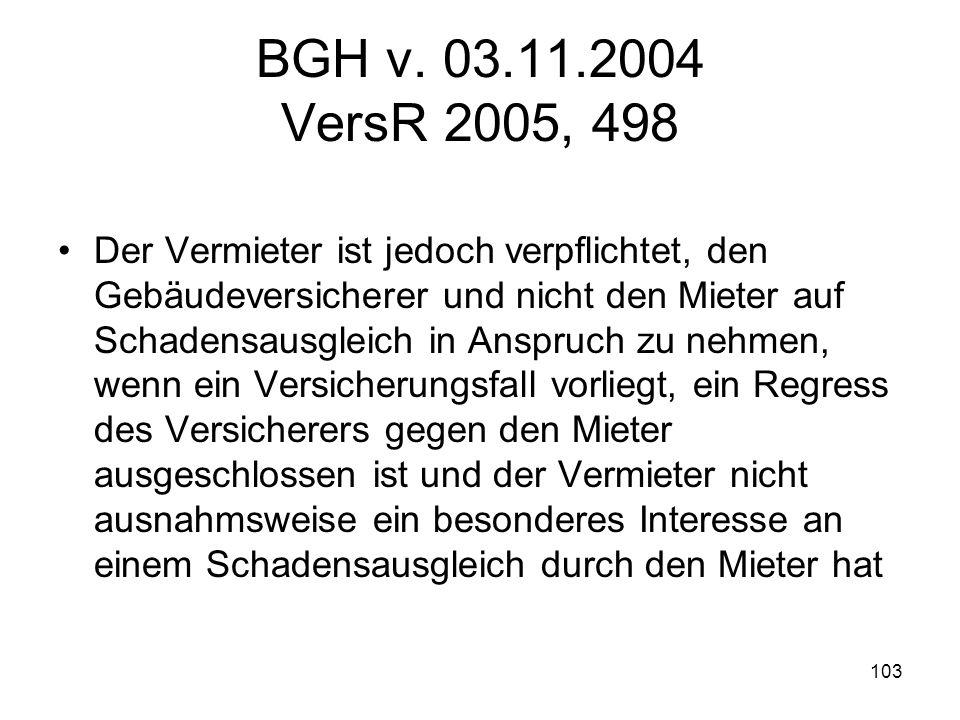 BGH v. 03.11.2004 VersR 2005, 498