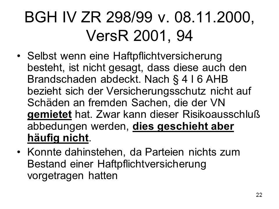 BGH IV ZR 298/99 v. 08.11.2000, VersR 2001, 94
