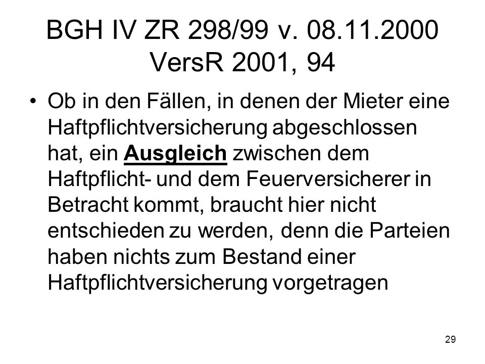 BGH IV ZR 298/99 v. 08.11.2000 VersR 2001, 94