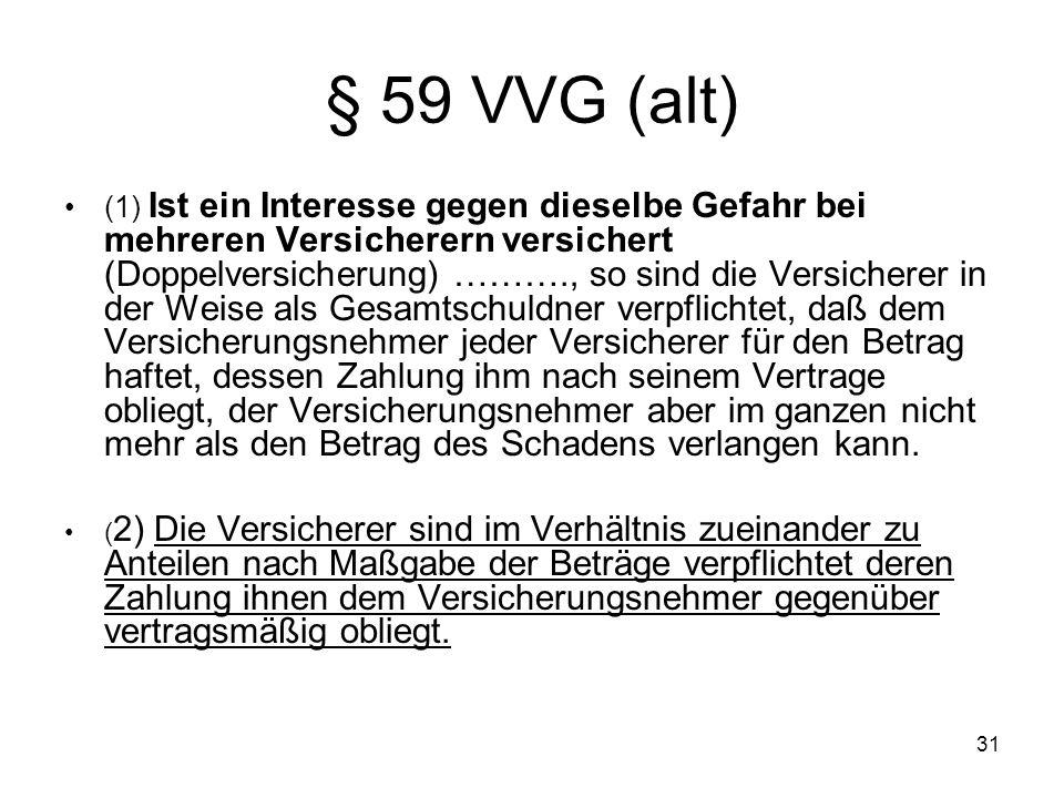 § 59 VVG (alt)