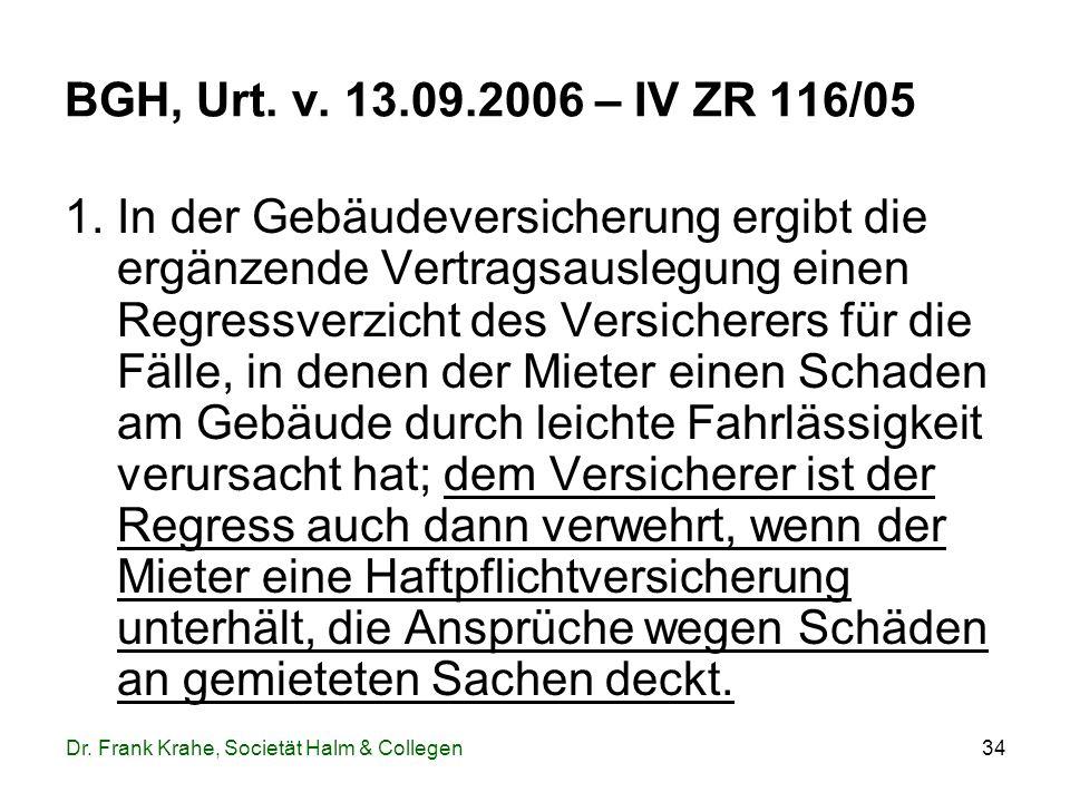 BGH, Urt. v. 13.09.2006 – IV ZR 116/05