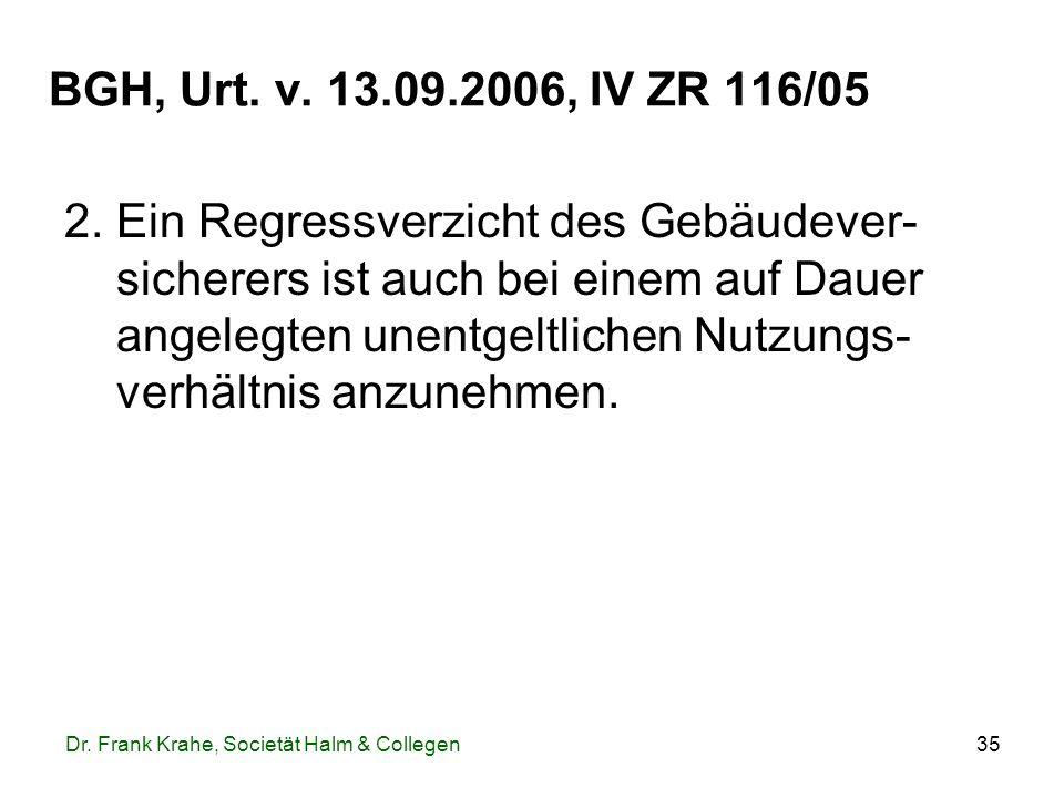 BGH, Urt. v. 13.09.2006, IV ZR 116/05
