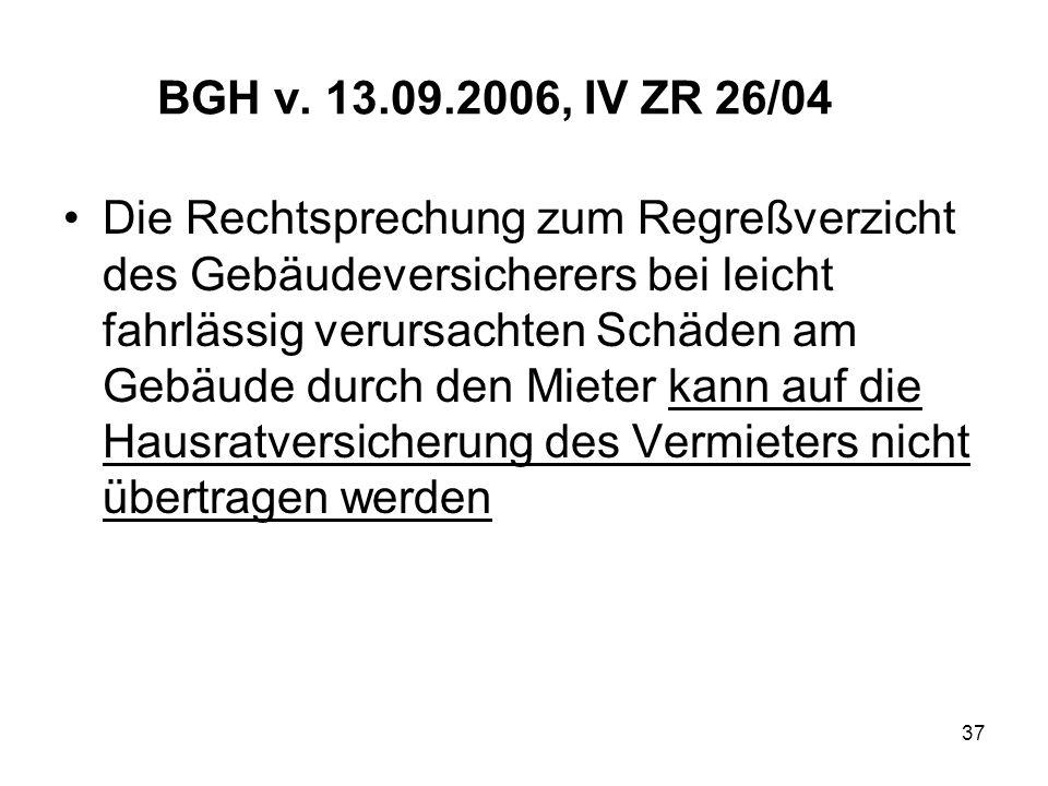 BGH v. 13.09.2006, IV ZR 26/04
