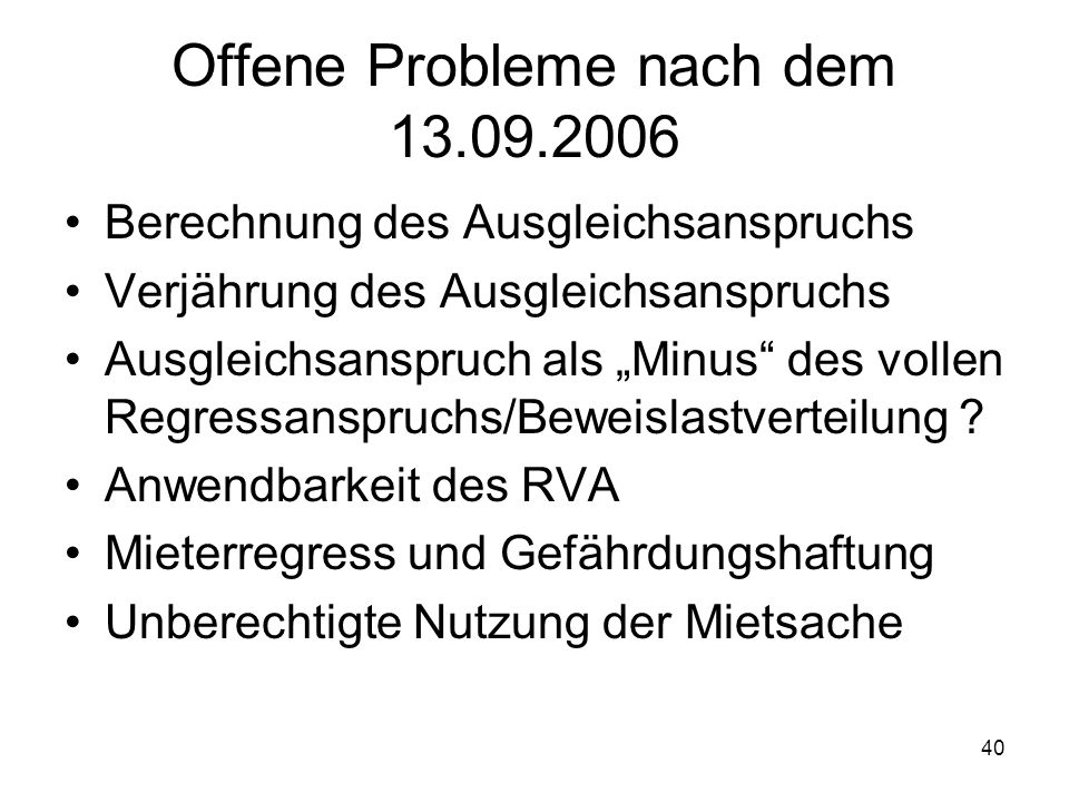 Offene Probleme nach dem 13.09.2006