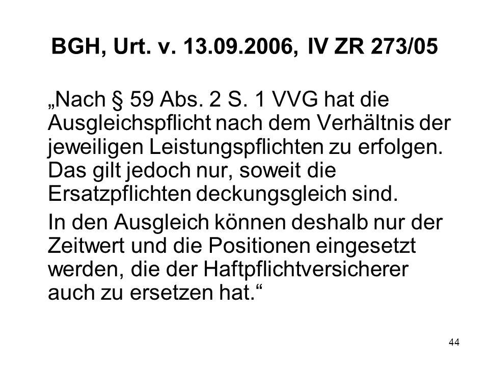 BGH, Urt. v. 13.09.2006, IV ZR 273/05