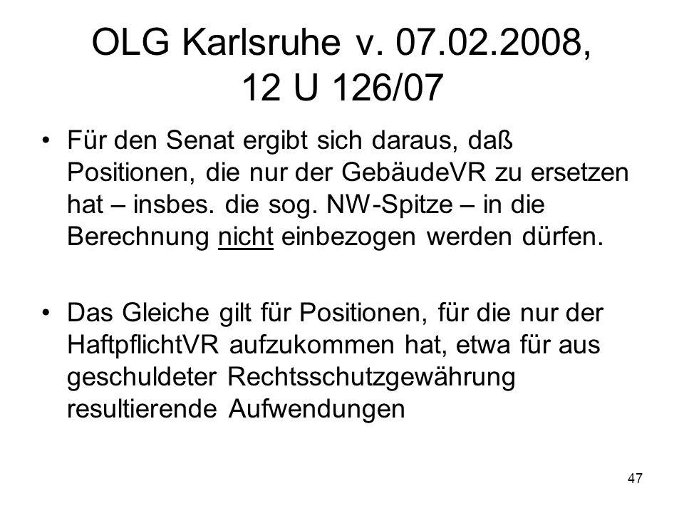 OLG Karlsruhe v. 07.02.2008, 12 U 126/07