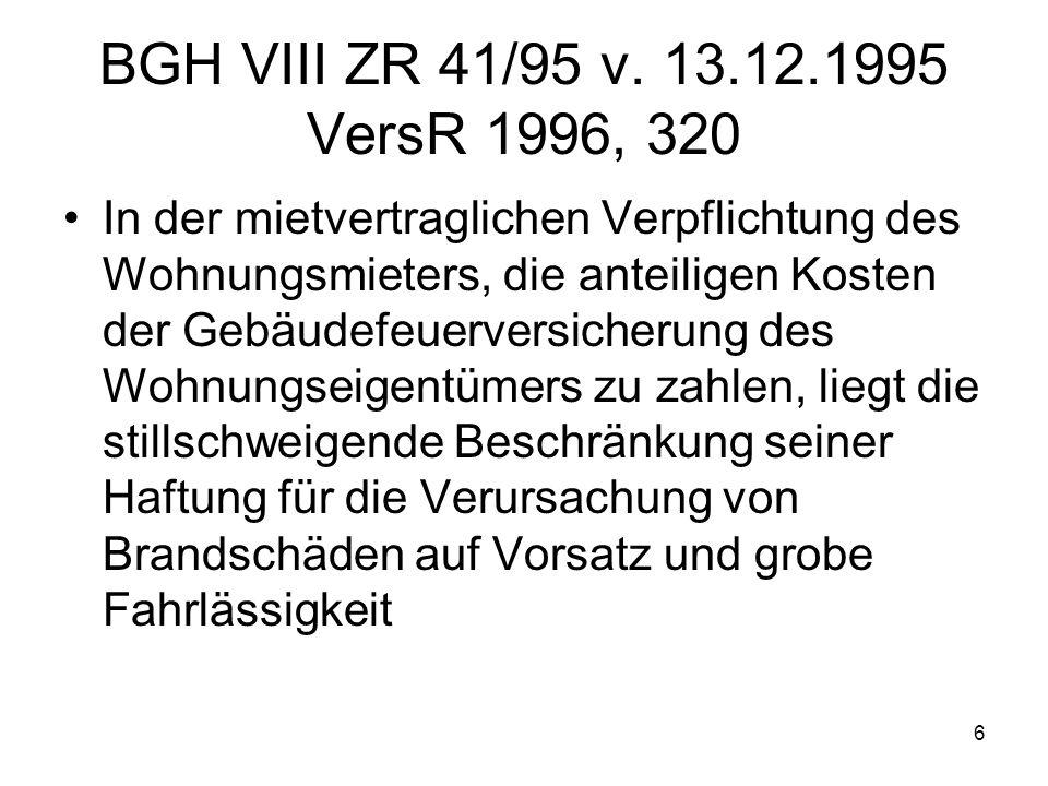 BGH VIII ZR 41/95 v. 13.12.1995 VersR 1996, 320
