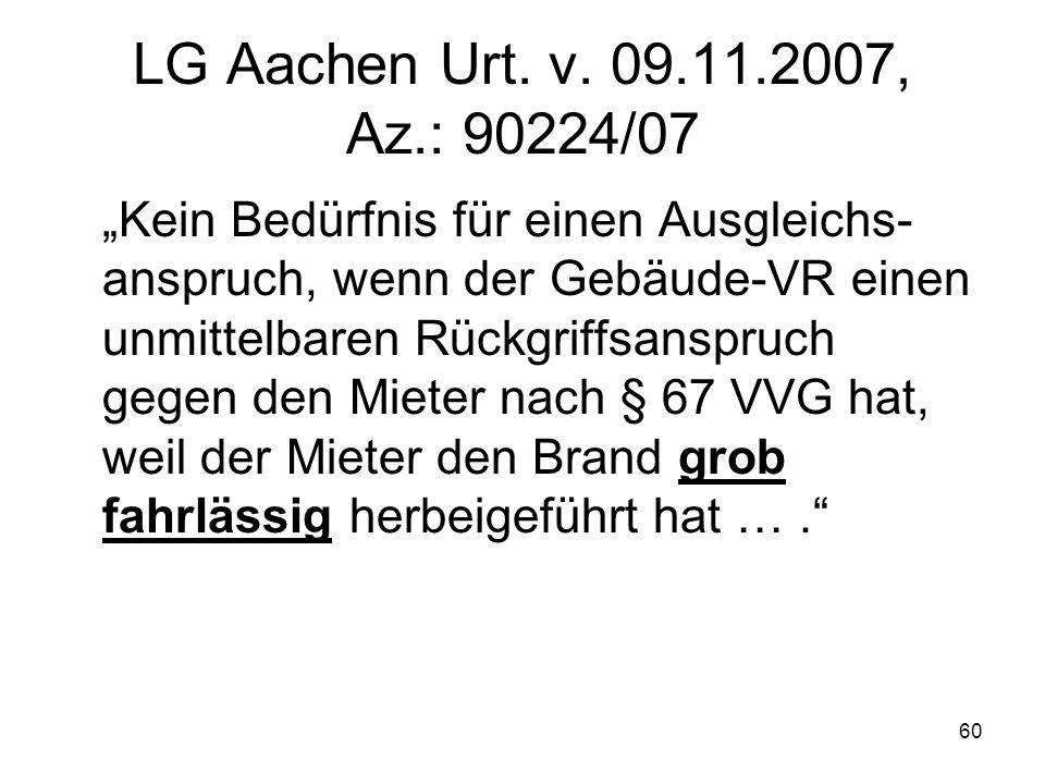 LG Aachen Urt. v. 09.11.2007, Az.: 90224/07