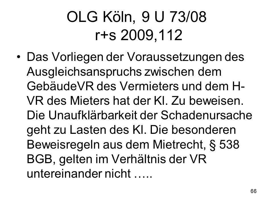 OLG Köln, 9 U 73/08 r+s 2009,112